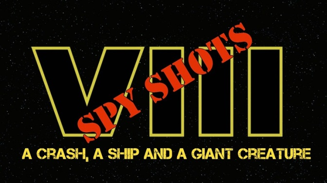 Star Wars Episode VIII Spyshots: Crashed Ship and Giant Alien Being!