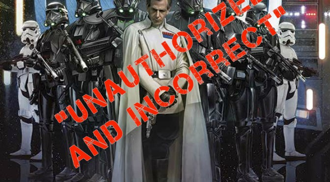 "Update: Rogue One Leak ""Incorrect and Unauthorized"""
