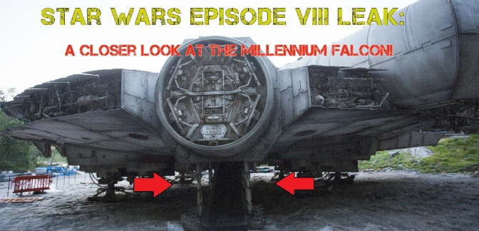 Star Wars Episode VIII: New Photos of the Millennium Falcon (including Interior)!