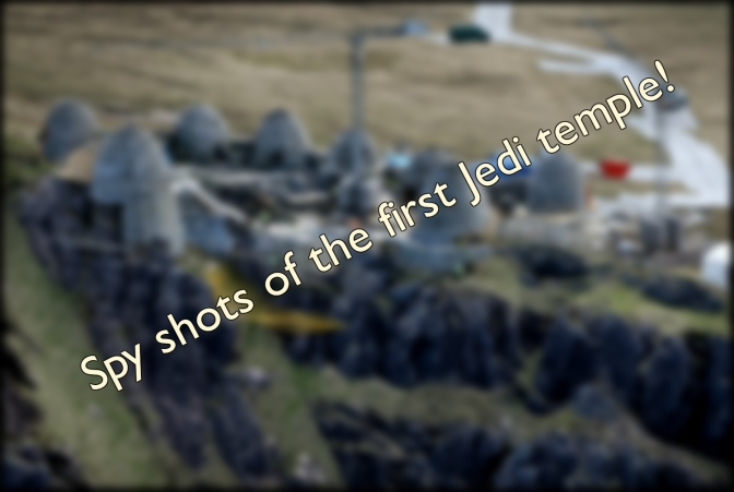 Star Wars Episode 8 Leak: The First Jedi Temple