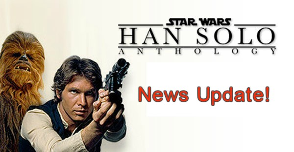 Han Solo Spinoff: Shooting Starts Jan. 2017, For Release on May 2018