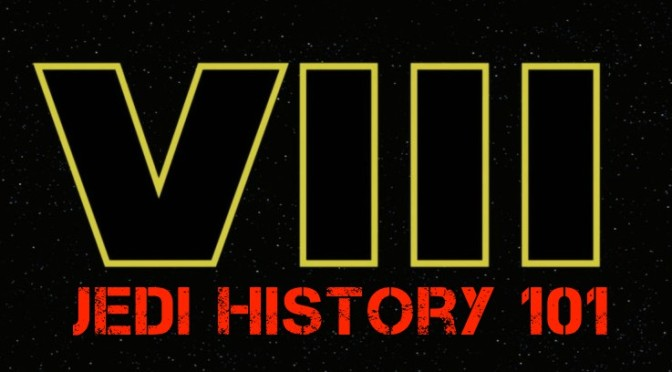 Star Wars Episode VIII: Jedi History 1.1