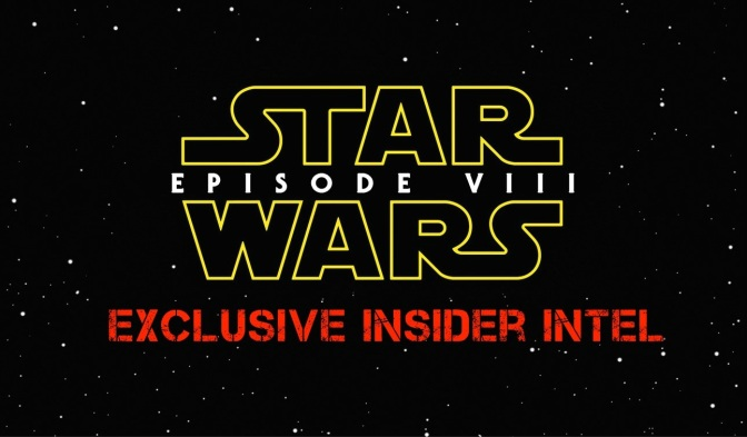 EXCLUSIVE: A Behind-the-Scenes Look at Episode VIII from an Alleged Production Insider